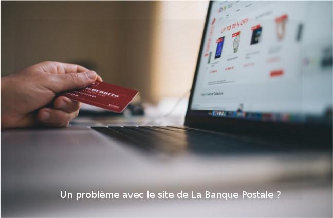 Résoudre des problèmes avec la Banque Postale