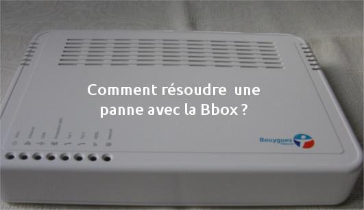 Comment réparer sa Bbox ?